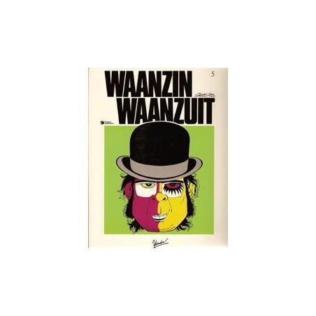 Waanzin Waanzuit 05 1e druk 1985