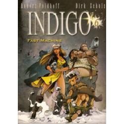 Indigo 06<br>Fast machine