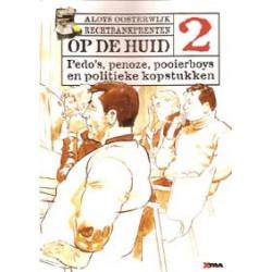Oosterwijk Op de huid 02 Pedo's, penoze, pooierboys...