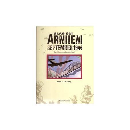 Vaessen strips Slag om Arnhem September 1944 01 HC De brug