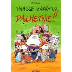 Haagse Harry<br>03 Dachetnie!!<br>1e druk 2001