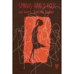Kolk & Spinvis<br>Tot ziens, Justine Keller JC<br>boek plus CD
