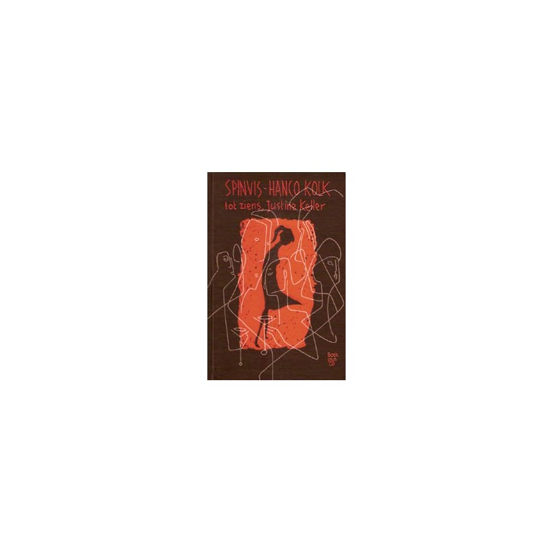 Kolk & Spinvis Tot ziens, Justine Keller JC boek plus CD