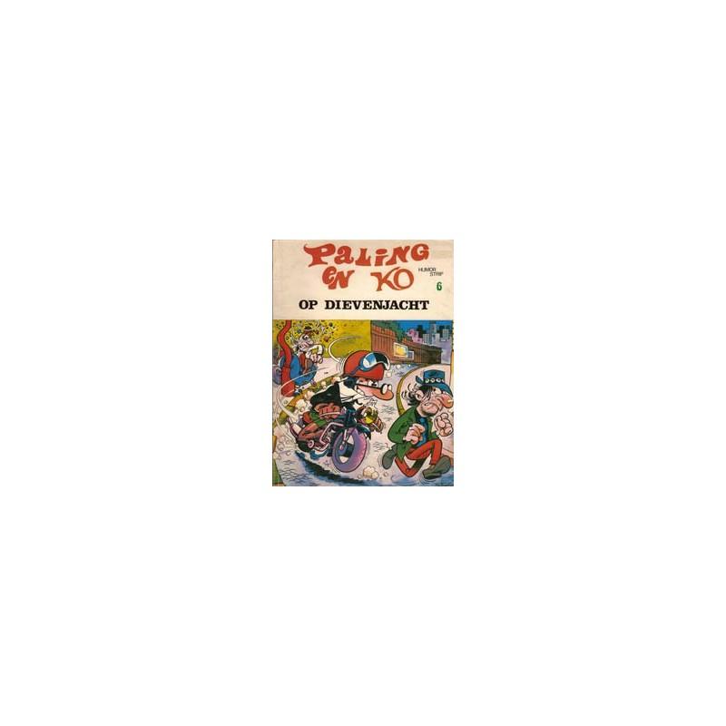 Paling en Ko 06 Op dievenjacht 1e druk 1972