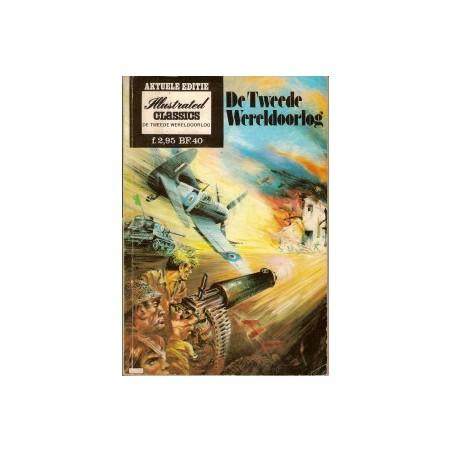 Illustrated Classics Aktuele editie 06 De Tweede Wereldoorlog