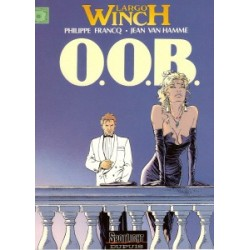 Largo Winch<br>03 - O.O.B.<br>1e druk 1992