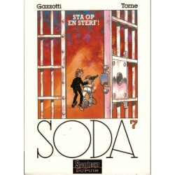 Soda 07 Sta op en sterf!