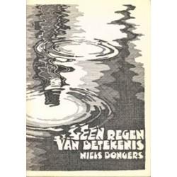 Bongers Geen regen van betekenis 1e druk 1983