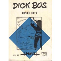 Dick Bos M16<br>Creek City<br>herdruk 1963