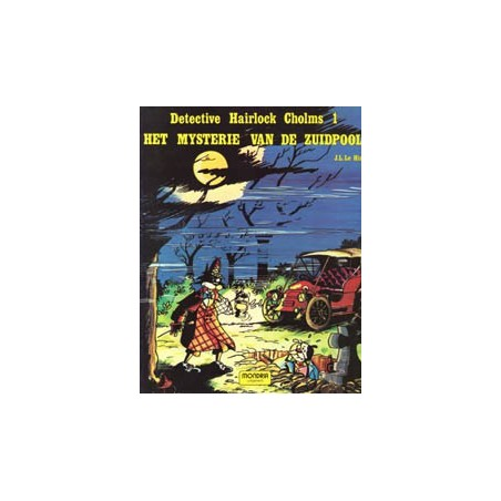 Detective Hairlock Cholms SC 01 Het mysterie van de Zuidpool 1e druk 1981