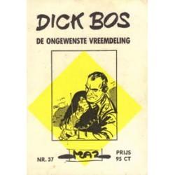 Dick Bos M37 De ongewenste vreemdeling 1e druk 1964