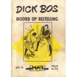 Dick Bos M49 Moord op bestelling 1e druk 1965