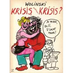 Wolinski Krisis, hoezo krisis? 1e druk 1982