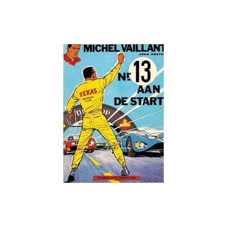 Michel Vaillant 05 - Nr. 13 aan de start herdruk Helmond