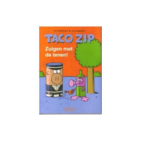 Taco Zip<br>Zuigen met de tenen!