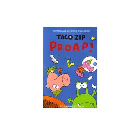 Taco Zip 04 Proap!