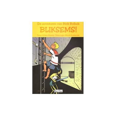 Rick Rolluik 01 Bliksems!