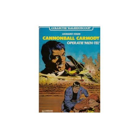 Cannonball Carmody HC Operatie 'Men-Tel' 1e druk 1984
