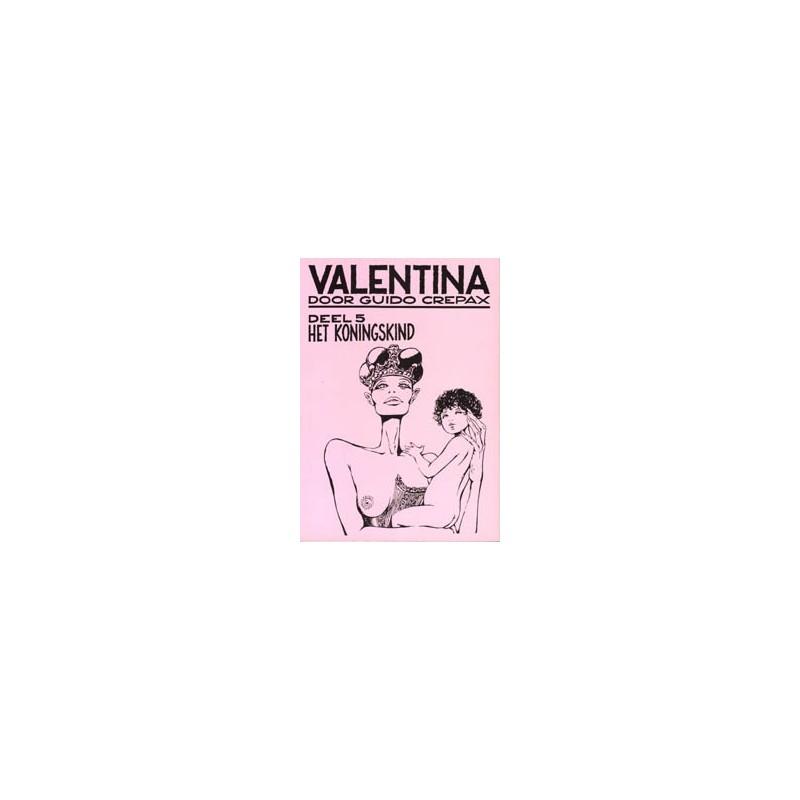Valentina 05 Het koningskind 1e druk 1987