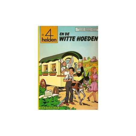 Vier (4) helden 10 De witte hoeden 1e druk 1977