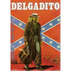 Delgadito 02 HC Herinneringen aan een rebel 1e druk 1981