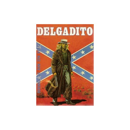 Delgadito HC 02 Herinneringen aan een rebel 1e druk 1981
