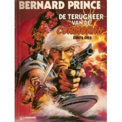 Bernard Prince 15 - Terugkeer van de Cormoran 1e druk 1989