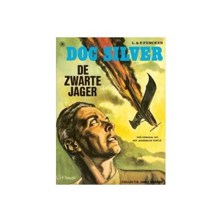 Doc Silver De zwarte jager Jong Europa 96 Helmond 1e druk 1074