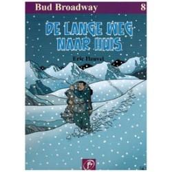 Bud Broadway 08<br>De lange weg naar huis