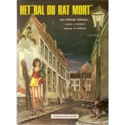 Bal du rat mort 01 HC Een vreemd verhaal… 1e druk 1982