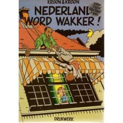 Kroon Nederland word wakker! HC 1e druk 1985