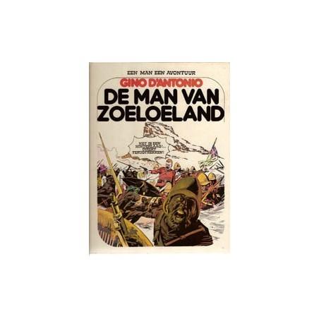 Een man een avontuur 04 SC<br>De man van Zoeloeland<br>1e druk