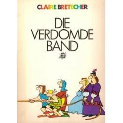 Bretecher Die verdomde band 1e druk 1978