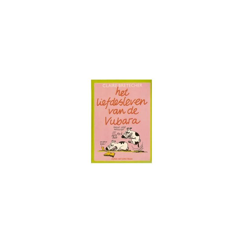 Bretecher Het liefdesleven van de Vubara 1e druk 1979