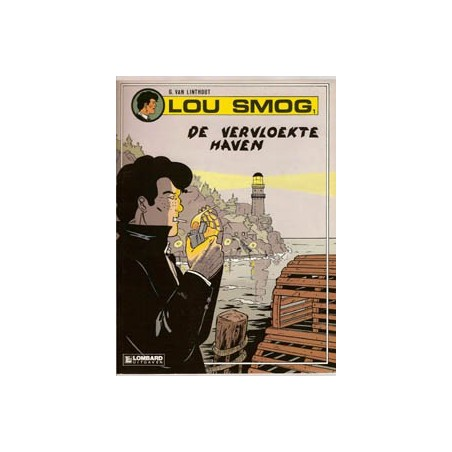 Lou Smog  setje Deel 1 t/m 5 1e drukken 1990-1993