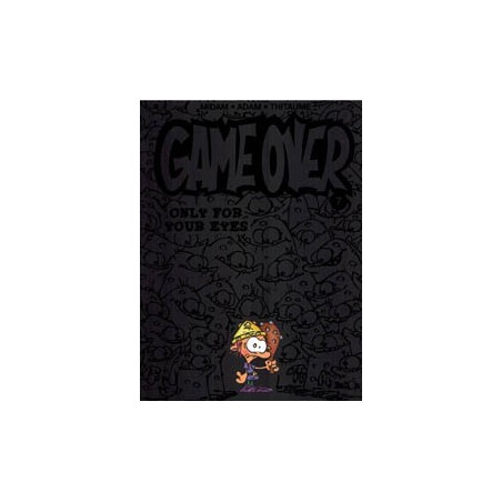 Game over  07 Only for your eyes