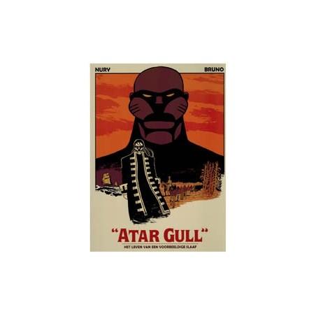 Bruno Atar Gull HC Het leven van een voorbeeldige slaaf 1e druk 2012