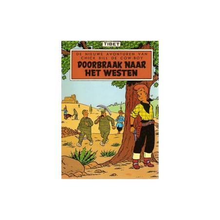 Chick Bill P03 Doorbraak naar het westen herdruk 1978