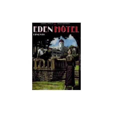 Eden Hotel 01 HC Ernesto (Che Guevara) 1e druk 2012
