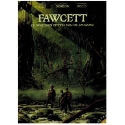 Explora 04 HC<br>Fawcett 1<br>De verloren steden van de Amazone