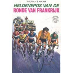 Hardy Heldenepos van de ronde van Frankrijk 1e druk 1973