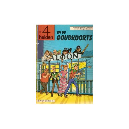 Vier (4) Helden 14 De goudkoorts 1e druk 1979