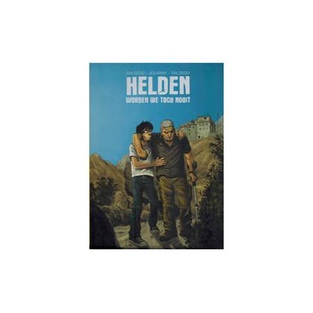 Salsedo Helden worden we toch nooit HC 1e druk 2012