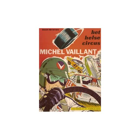 Michel Vaillant 15 - Het helse circus herdruk Helmond