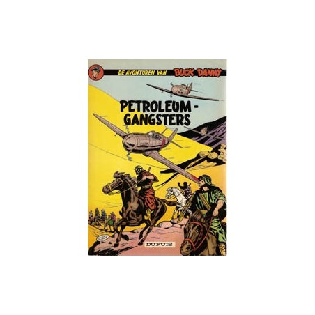 Buck Danny 09 - Petroleumgangsters herdruk 1966