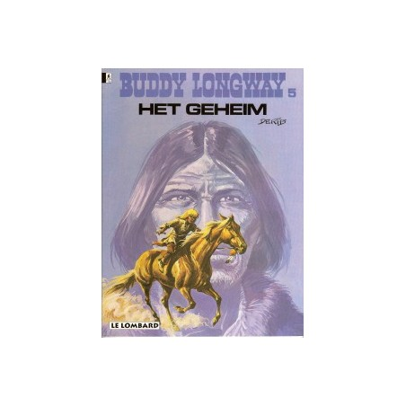 Buddy Longway 05 Het geheim herdruk
