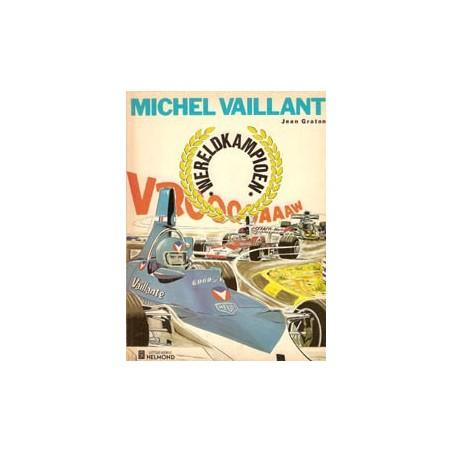 Michel Vaillant 26% Wereldkampioen 1e druk 1974 Helmond