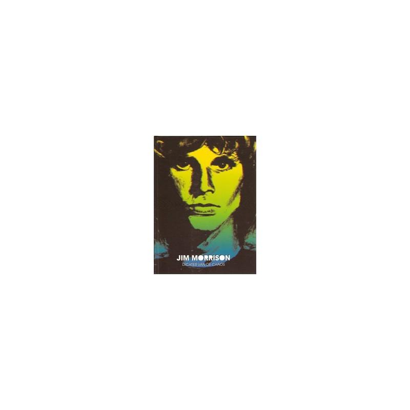 Jim Morrison HC dichter van de chaos