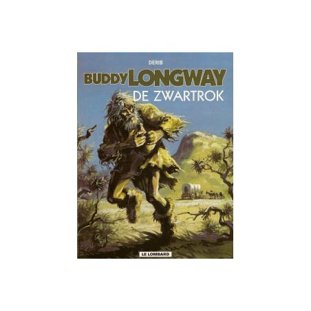Buddy Longway 14 De zwartrok herdruk nieuw omslag
