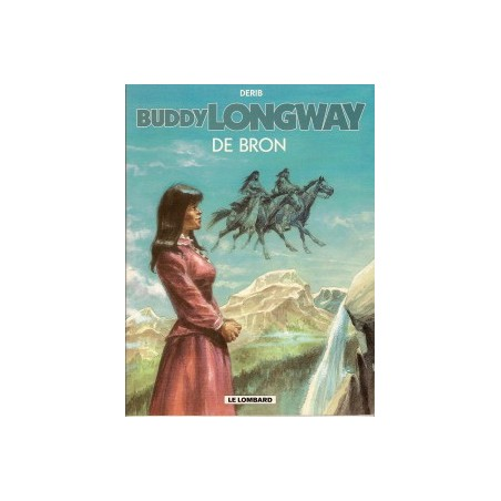 Buddy Longway 20 De bron 1e druk 2006